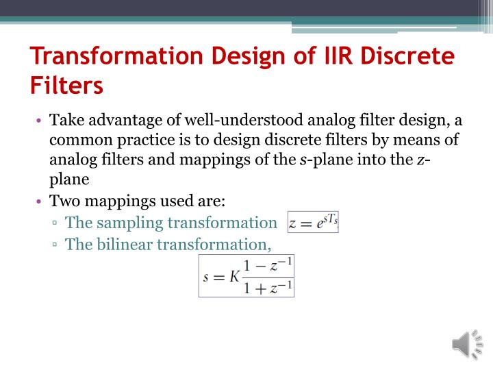 Transformation Design of IIR Discrete Filters