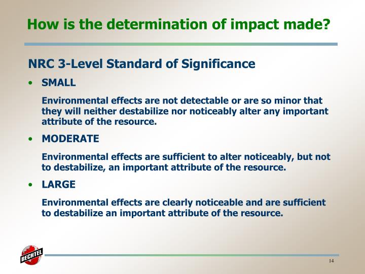 How is the determination of impact made?