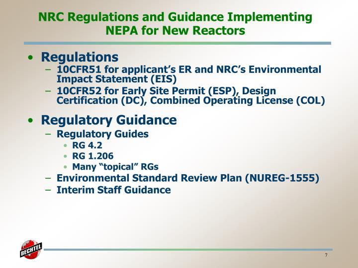 NRC Regulations and Guidance Implementing NEPA for New Reactors