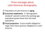 three messages about latin american demography