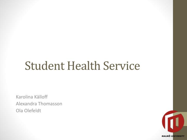 Student h ealth s ervice