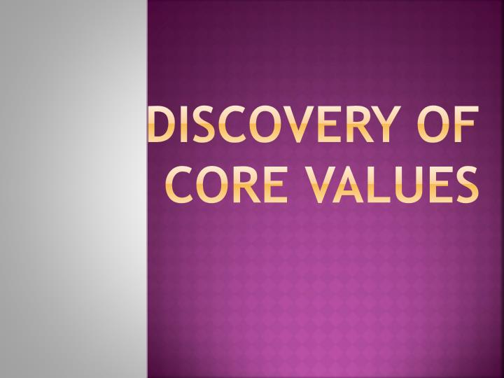 discovery of core values