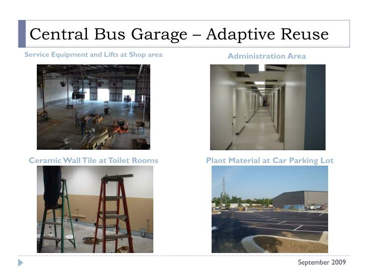 Central Bus Garage – Adaptive Reuse