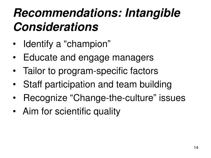 Recommendations: Intangible Considerations