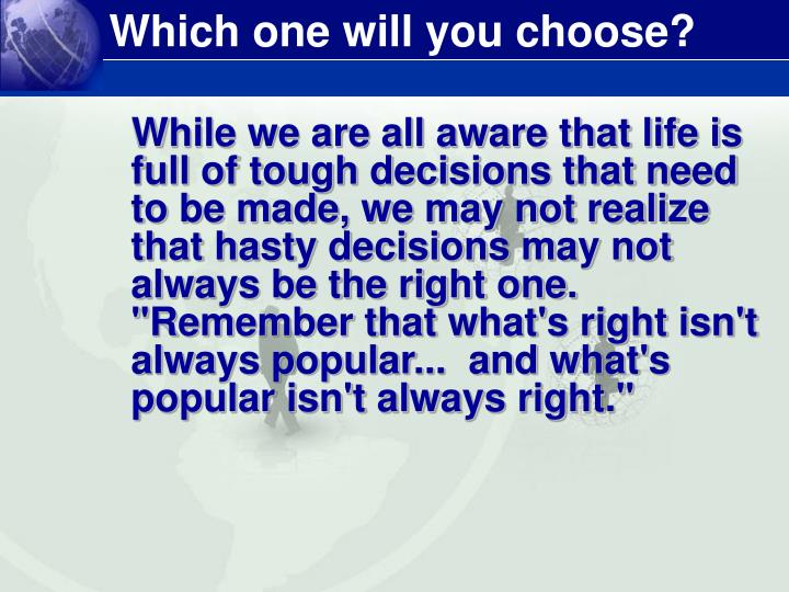 Which one will you choose?