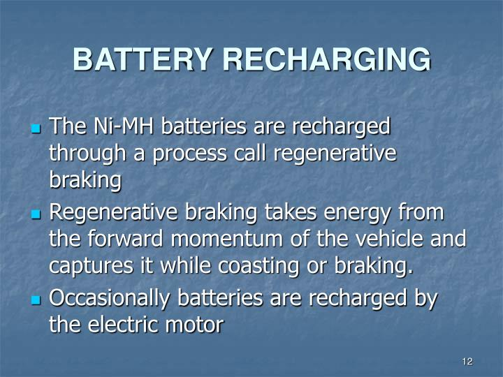BATTERY RECHARGING