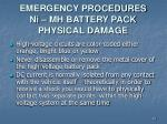 emergency procedures ni mh battery pack physical damage