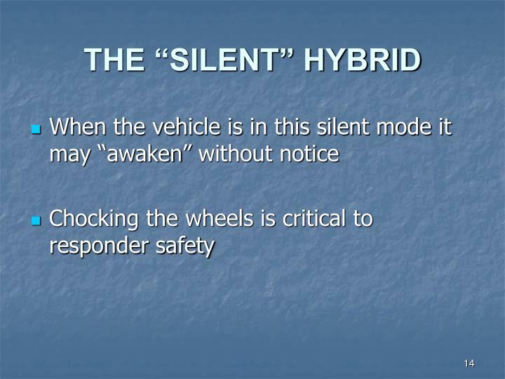 "THE ""SILENT"" HYBRID"