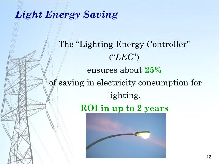 Light Energy Saving