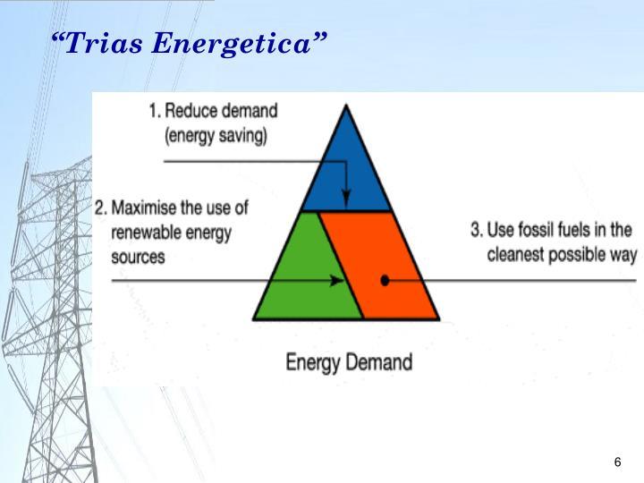 """Trias Energetica"""