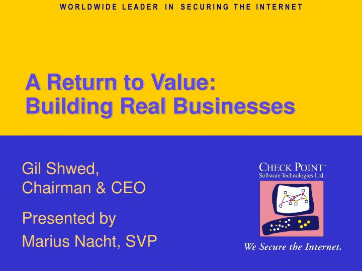 A return to value building real businesses