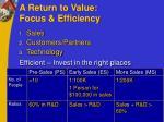 a return to value focus efficiency
