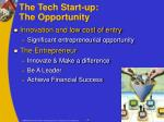 the tech start up the opportunity