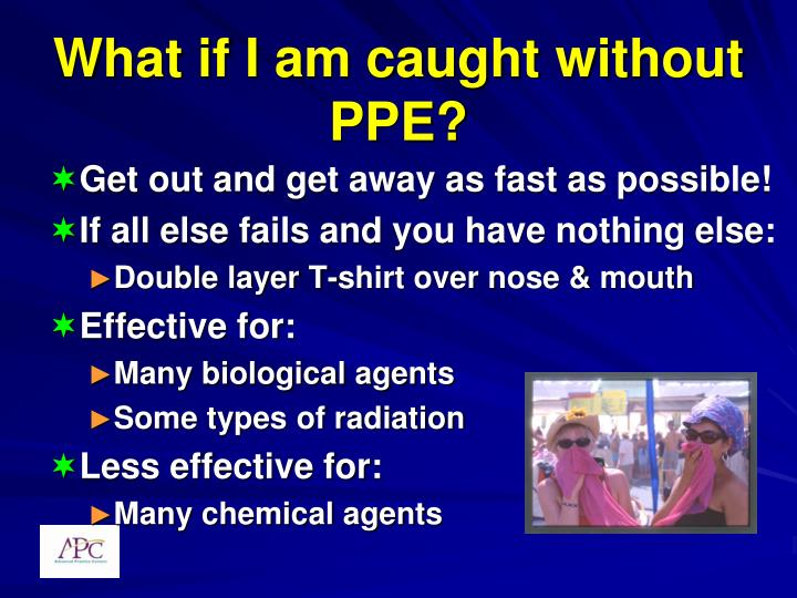 What if I am caught without PPE?