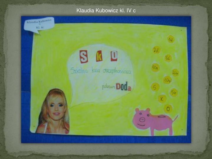 Klaudia Kubowicz kl. IV c