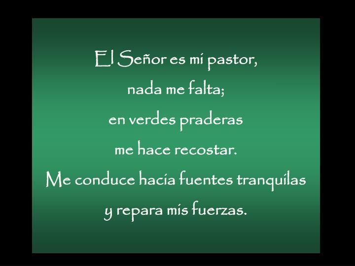 El Señor es mi pastor,