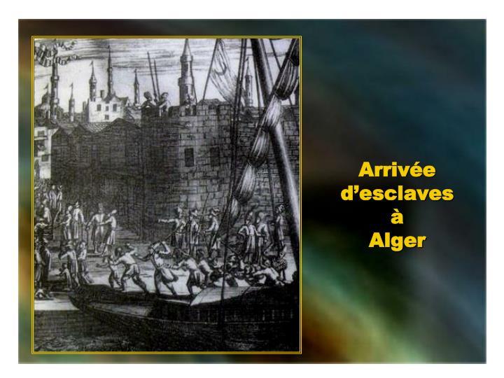 Arrivée d'esclaves