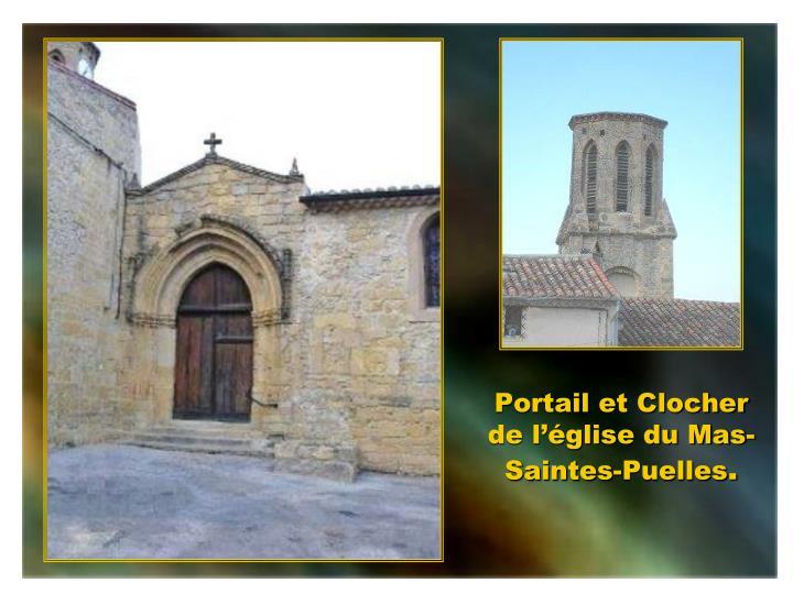 Portail et Clocher de l'église du Mas-Saintes-