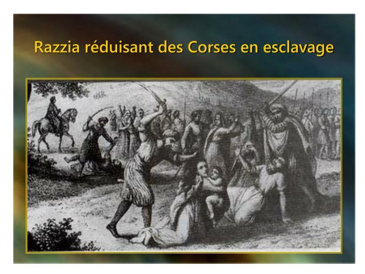 Razzia réduisant des Corses en esclavage