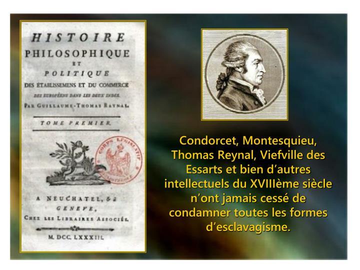 Condorcet, Montesquieu, Thomas Reynal,