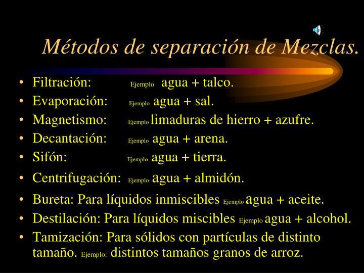 Métodos de separación de Mezclas.