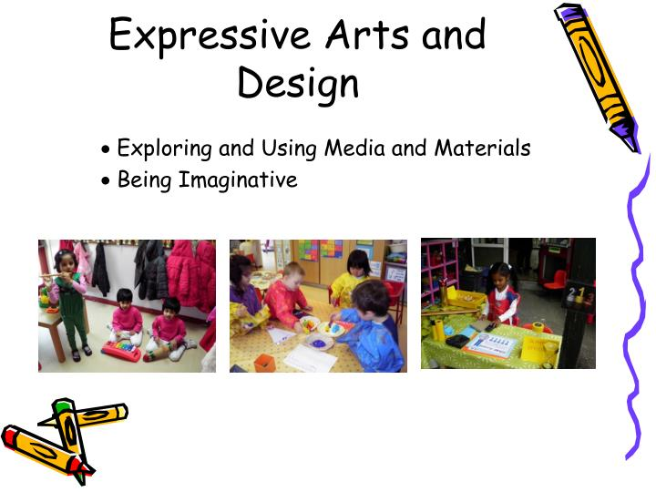 Expressive Arts and Design