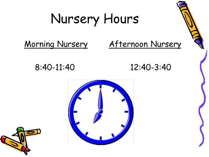 Nursery Hours