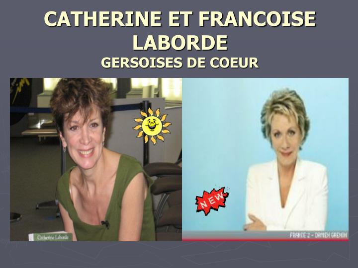 CATHERINE ET FRANCOISE LABORDE
