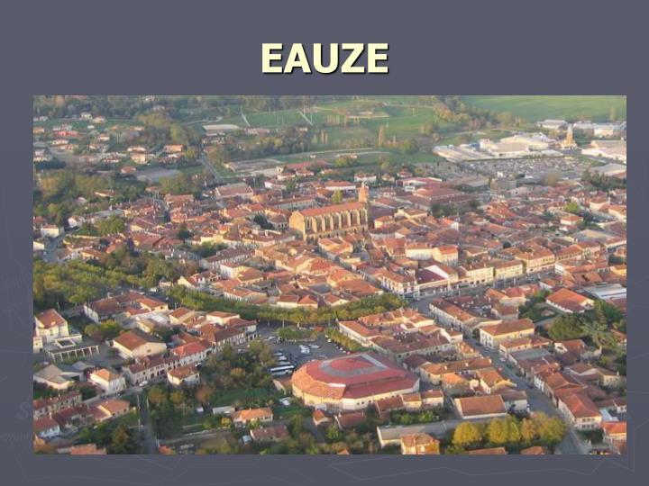 EAUZE