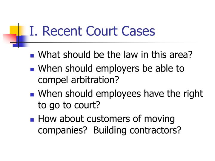 I. Recent Court Cases