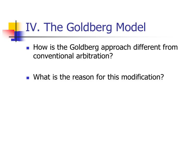 IV. The Goldberg Model