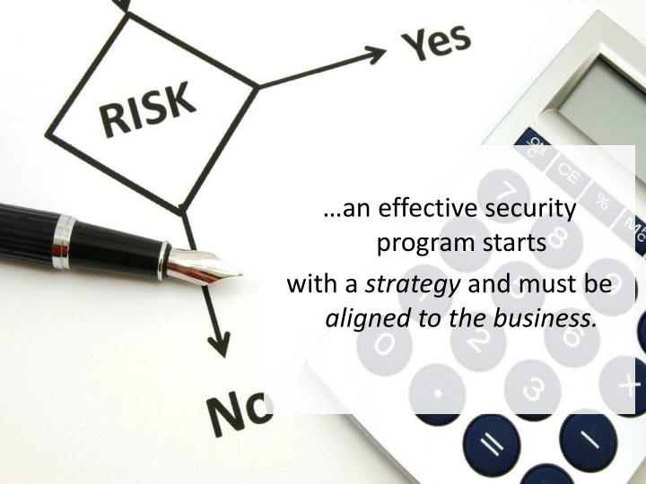 …an effective security program starts