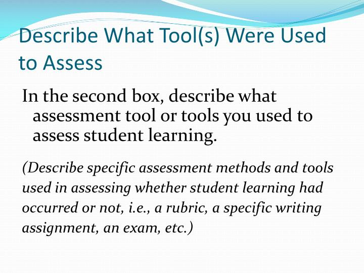 Describe What Tool(s) Were Used to Assess