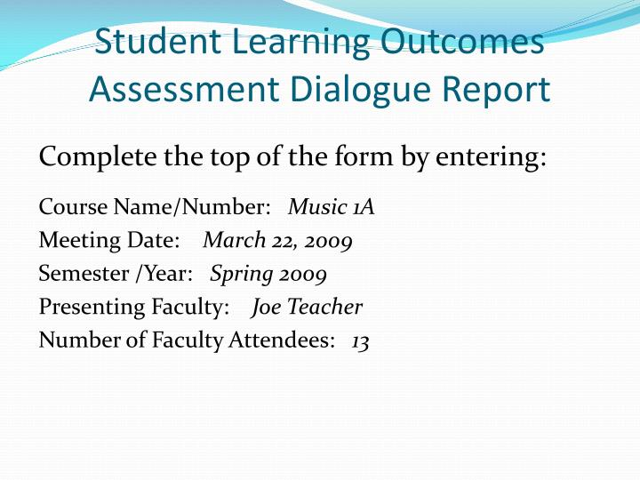 Student Learning Outcomes Assessment Dialogue Report