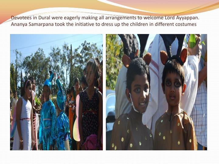 Devotees in Dural were eagerly making all arrangements to welcome Lord