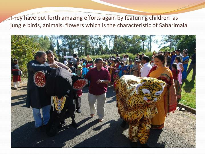 They have put forth amazing efforts again by featuring children  as jungle birds, animals, flowers which is the characteristic of