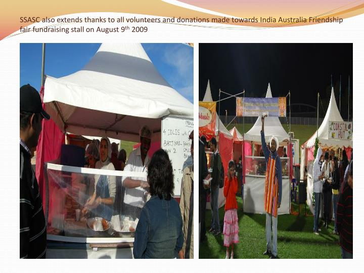 SSASC also extends thanks to all volunteers and donations made towards India Australia Friendship fair fundraising stall on August 9