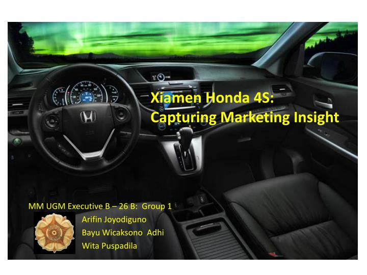 Xiamen honda 4s capturing marketing insight