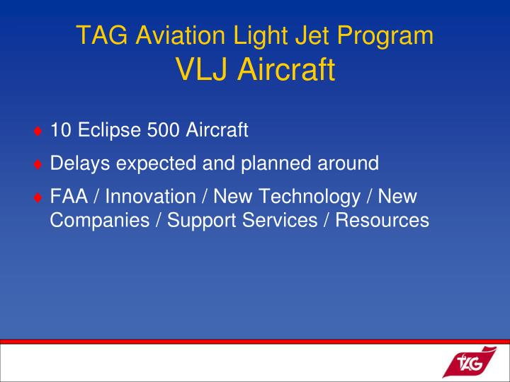 TAG Aviation Light Jet Program