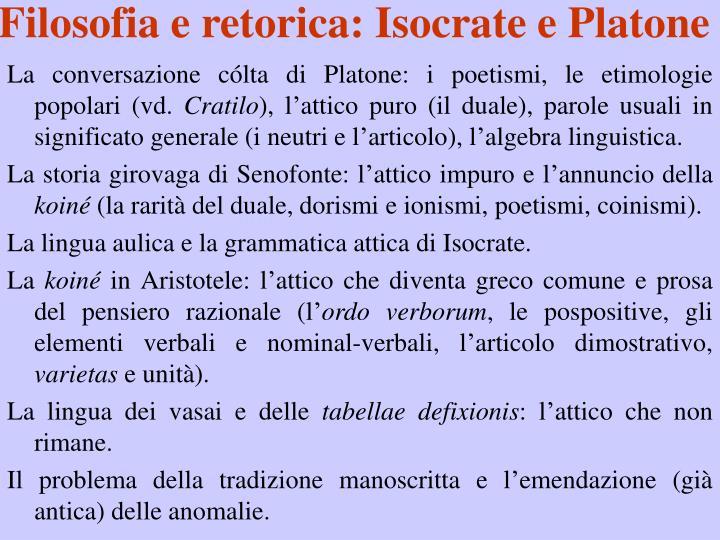 Filosofia e retorica: Isocrate e Platone