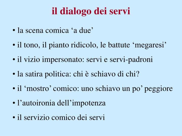 il dialogo dei servi