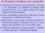 il dramma siciliano e la commedia