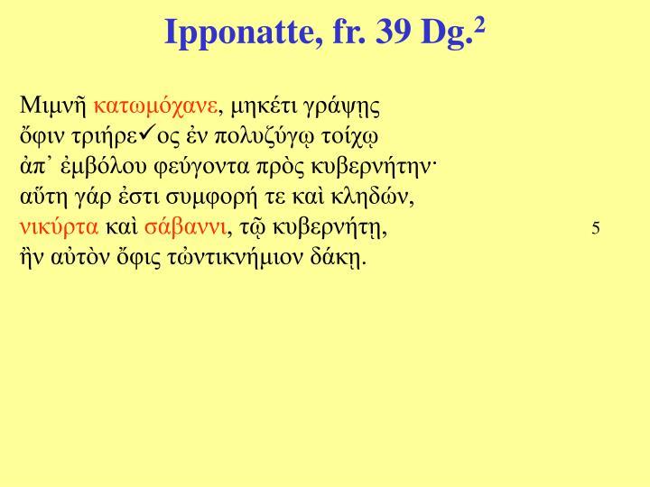 Ipponatte, fr. 39 Dg.