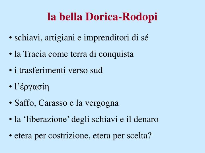 la bella Dorica-Rodopi