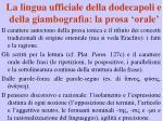 la lingua ufficiale della dodecapoli e della giambografia la prosa orale