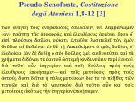 pseudo senofonte costituzione degli ateniesi 1 8 12 3