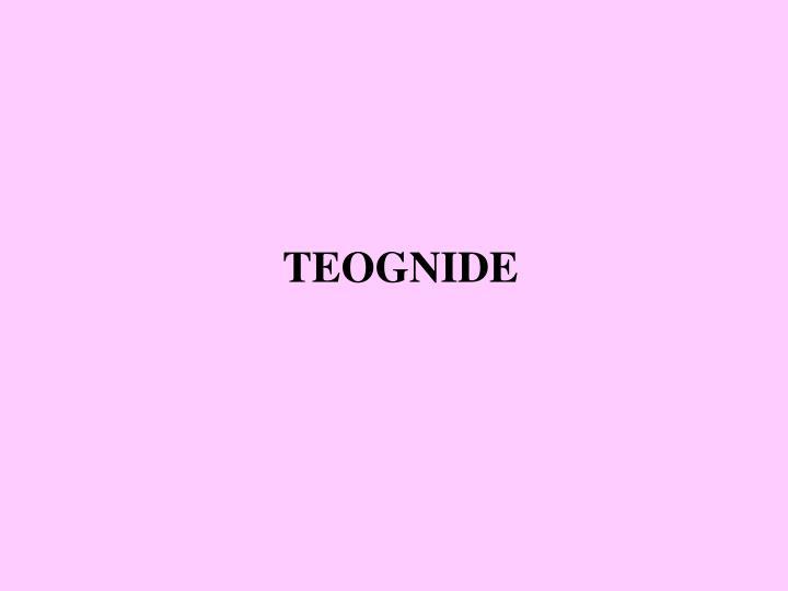 TEOGNIDE