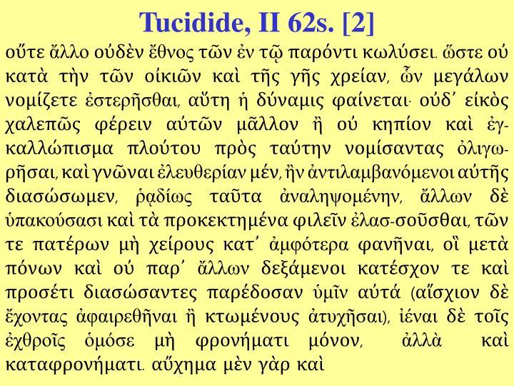 Tucidide, II 62s. [2]
