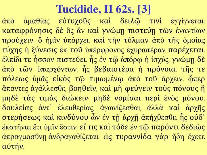Tucidide, II 62s. [3]