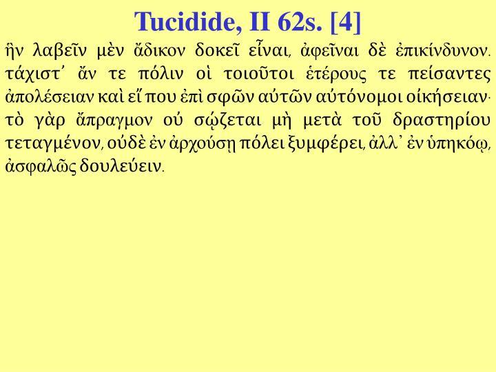 Tucidide, II 62s. [4]